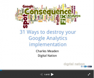 31 Ways To Destroy Your Google Analytics Implementation
