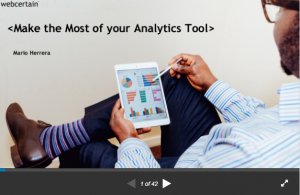 Make the most of your Analytics Tool by Mario Herrera